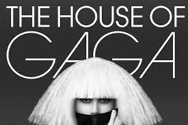 house of Ga Ga
